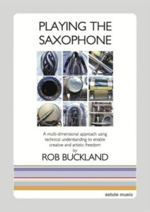 Book - Playing the Saxophone by Rob Buckland