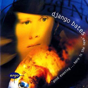 CD Django Bates - Good Evening