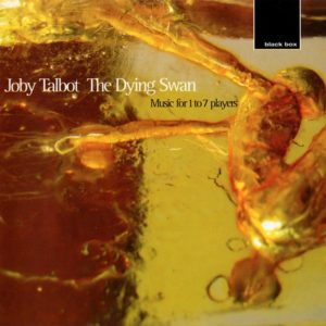 CD Joby Talbot - The Dying Swan