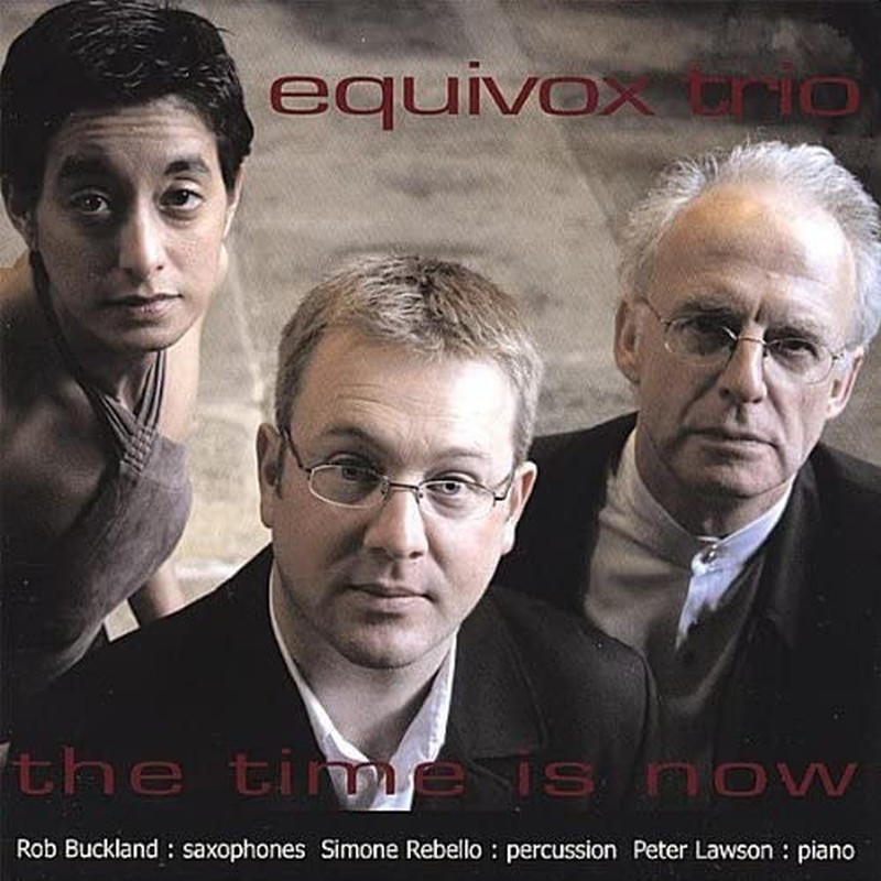 CD The Time is Now - Equivox Trio