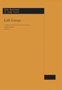 Work: Café Europa (alto sax & piano)